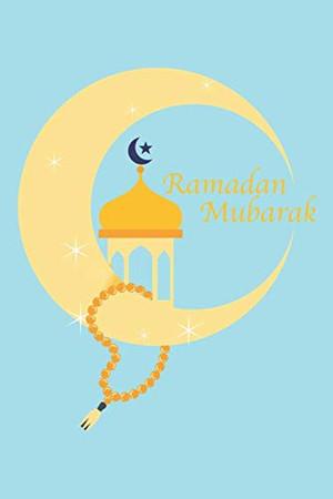 Ramadan Mubarak: Ramadan Kareem I Muslim Holiday I Islam I Holidays