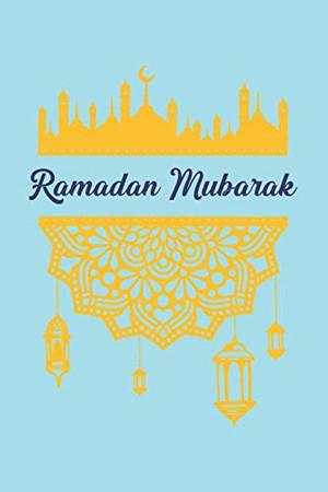 Ramadan Mubarak: Mubarak I Eid I Al-Fitr I Fasting I Faith I Eid Mubarak I Allah
