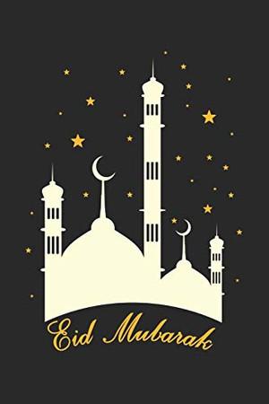 Eid Mubarak: Islamic I Arabic I Mubarak I Eid I Al-Fitr I Fasting I Faith I Eid Mubarak