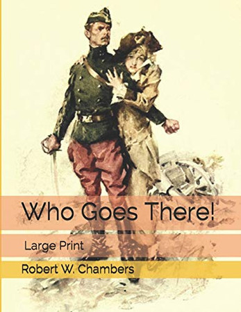 Who Goes There!: Large Print