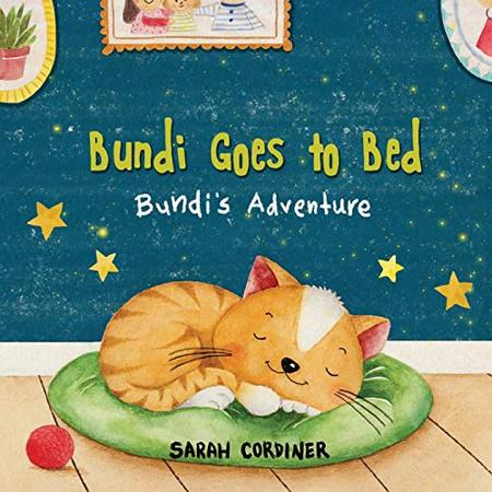 Bundi Goes To Bed: Bundi's Adventures