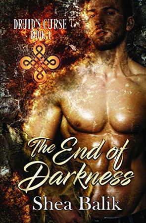 The End of Darkness (Druid's Curse)