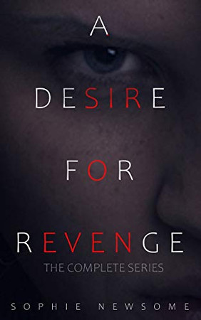 A Desire For Revenge: The Complete Series