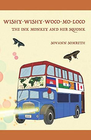 Wishy-Wishy-Woco-Mo-Loco: The Ink Monkey and Her Squonk