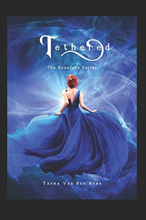 Tethered (The Avenlore Series)
