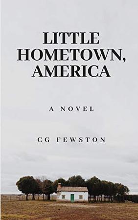 Little Hometown, America - 9781653968299