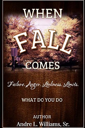 WHEN F.A.L.L. COMES: What Do You Do?