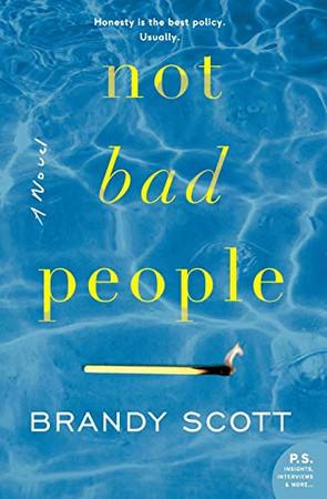 Not Bad People: A Novel