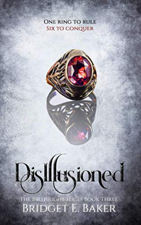 Disillusioned (The Birthright Series)