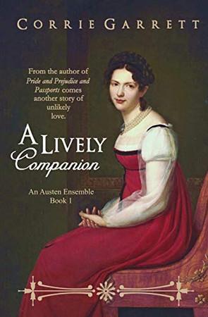 A Lively Companion (An Austen Ensemble)