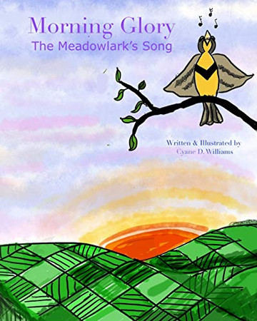 Morning Glory: The Meadowlark's Song
