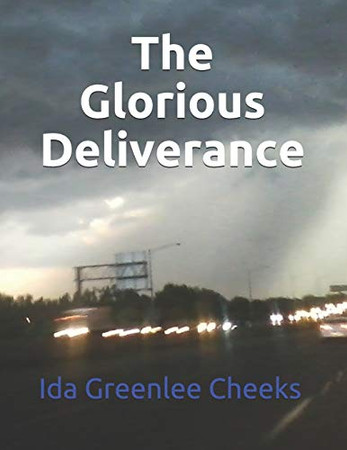 The Glorious Deliverance