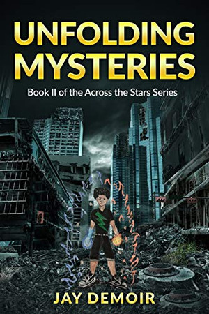 Unfolding Mysteries: Book II of the Across the Stars Series
