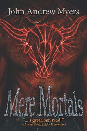 Mere Mortals (Mere Mortals Saga)