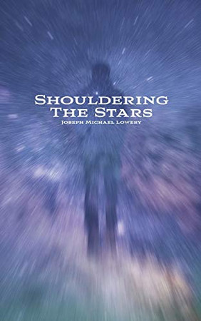 Shouldering the Stars