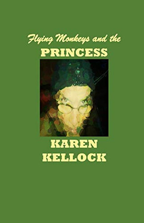 Flying Monkeys and the PRINCESS
