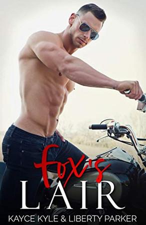 Fox's Lair: Twisted Iron MC