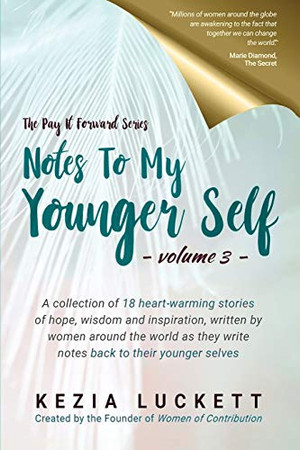Notes to My Younger Self (The Pay It Forward Series)