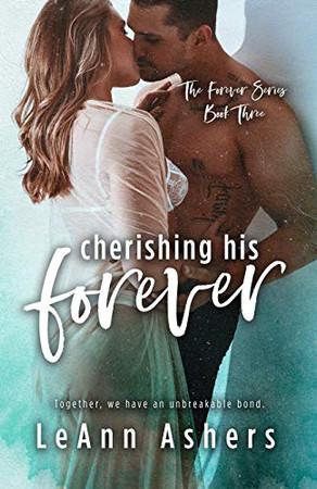 Cherishing His Forever (Forever Series)