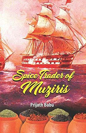 The Spice Trader of Muziris
