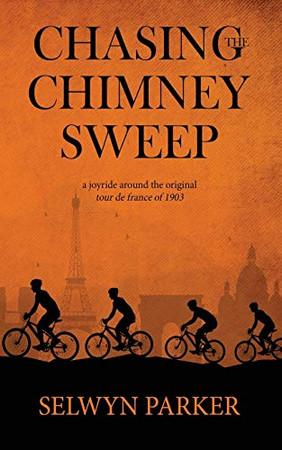 Chasing the Chimney Sweep: A joyride around the original Tour de France of 1903