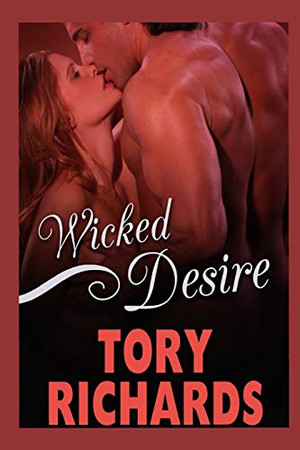 Wicked Desire: Tory Richards