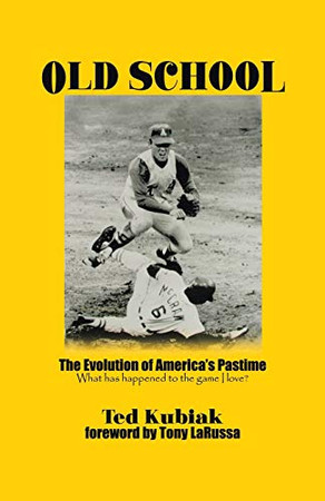Old School: The Evolution of America's Pastime