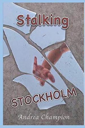 Stalking Stockholm