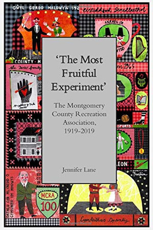 'The Most Fruitful Experiment': The Montgomery County Recreation Association, 1919-2019