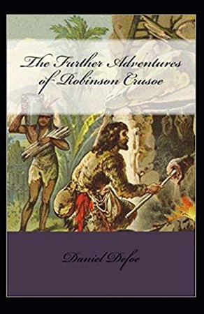 The Further Adventures of Robinson Crusoe Ilustrated