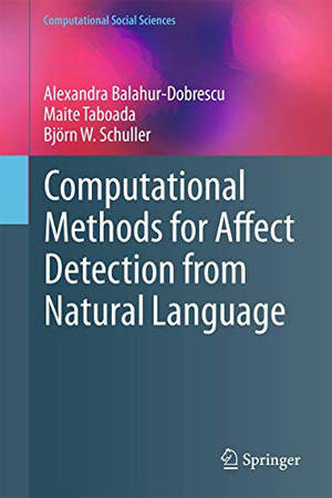 Computational Methods for Affect Detection from Natural Language (Computational Social Sciences)