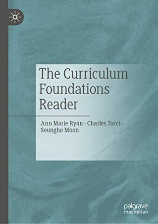 The Curriculum Foundations Reader