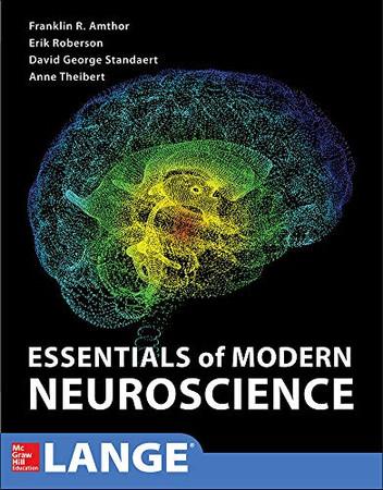 Essentials of Modern Neuroscience