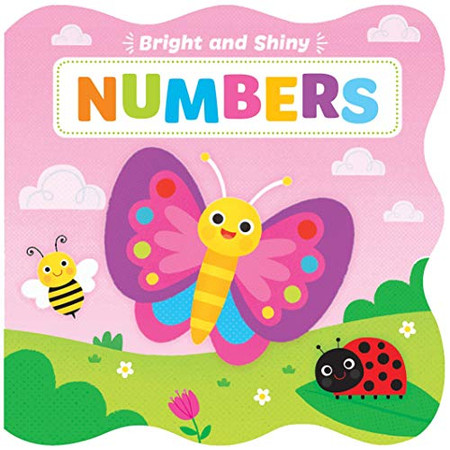Numbers-Chunky Board Book with Bright and Shiny Foil Illustrations make Learning First Numbers Fun!-Ages 12-36 Months (Bright and Shiny) (Bright & Shiny)