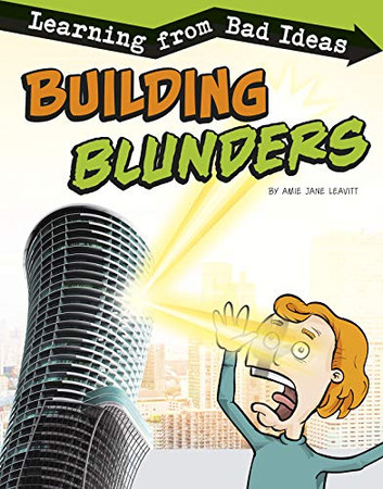Building Blunders: Learning from Bad Ideas (Fantastic Fails)