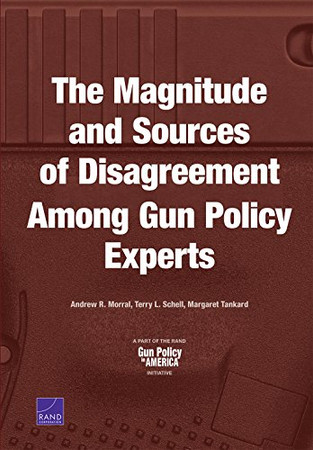 The Magnitude and Sources of Disagreement Among Gun Policy Experts