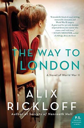 The Way to London: A Novel of World War II