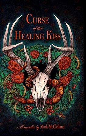 Curse of the Healing Kiss