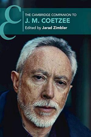 The Cambridge Companion to J. M. Coetzee (Cambridge Companions to Literature) - 9781108466738