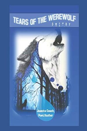 Tears of the Werewolf: Poetry