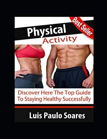 Physical activity (gain muscle mass)