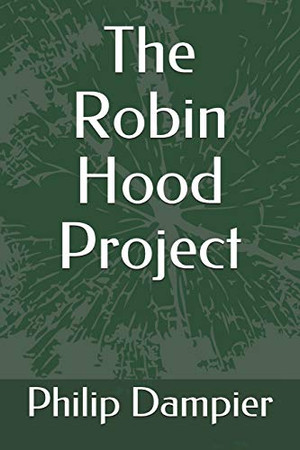 The Robin Hood Project (Robert H. and Tisza)