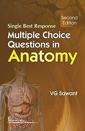 Multiple Choice Questions in Anatomy: Single Best Response