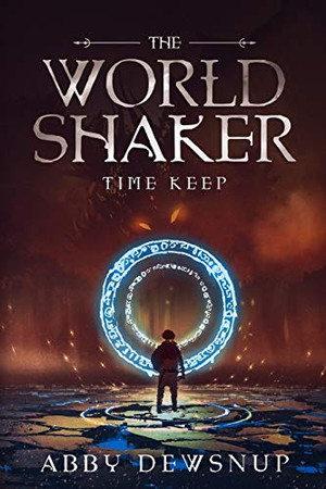The World Shaker: The Time Keep