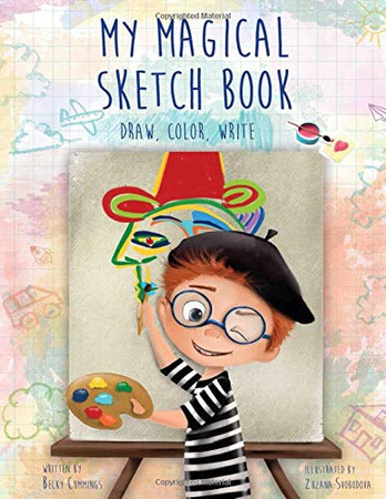 My Magical Sketch Book: Draw, Color, Write