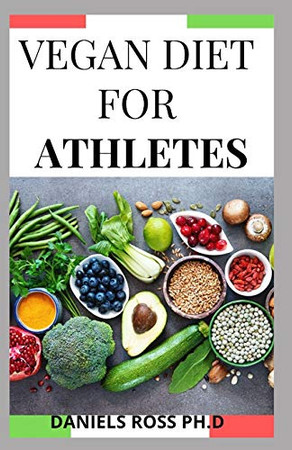 VEGAN DIET FOR ATHLETES: Vegetarin plant-based diet plan for Healthy fitness and sports