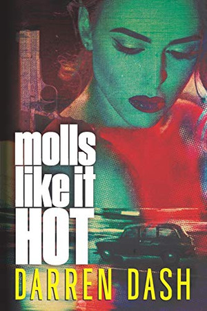 Molls Like It Hot