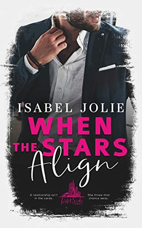 When the Stars Align (West Side Series)