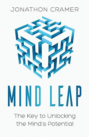 Mind Leap: The Key to Unlocking the Mind's Potential