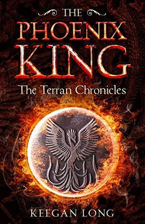 The Terran Chronicles: The Phoenix King